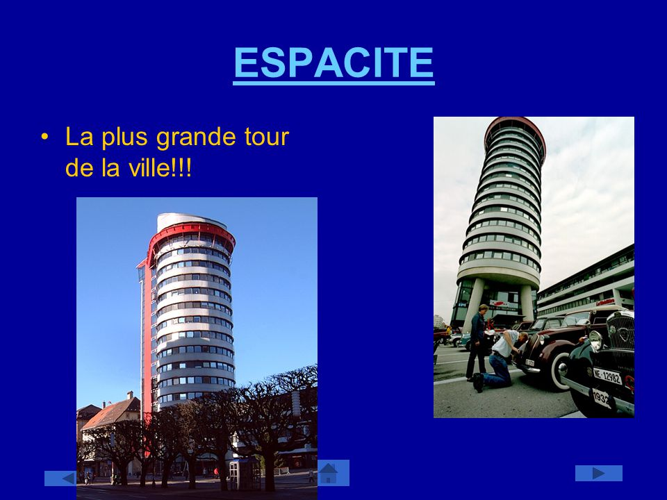 ESPACITE La plus grande tour de la ville!!!