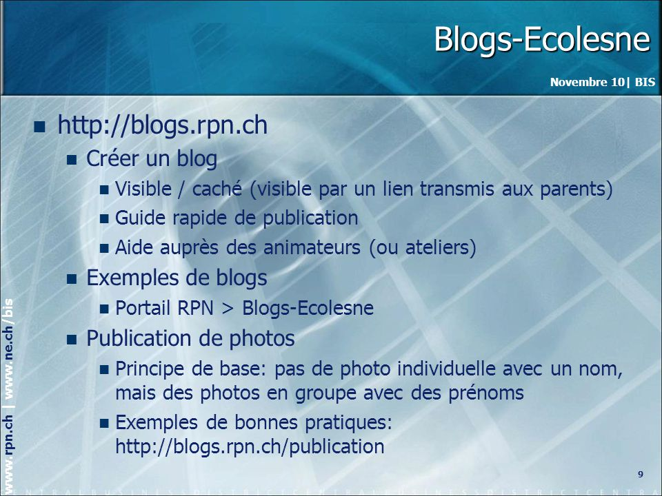 Blogs-Ecolesne http://blogs.rpn.ch Créer un blog Exemples de blogs