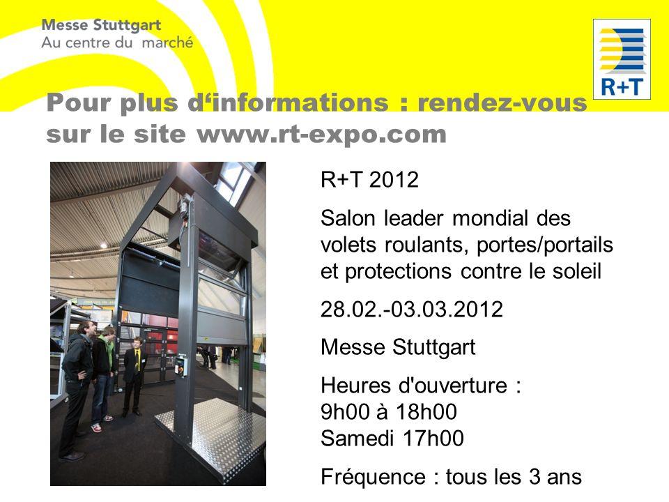 Pour plus d'informations : rendez-vous sur le site www.rt-expo.com