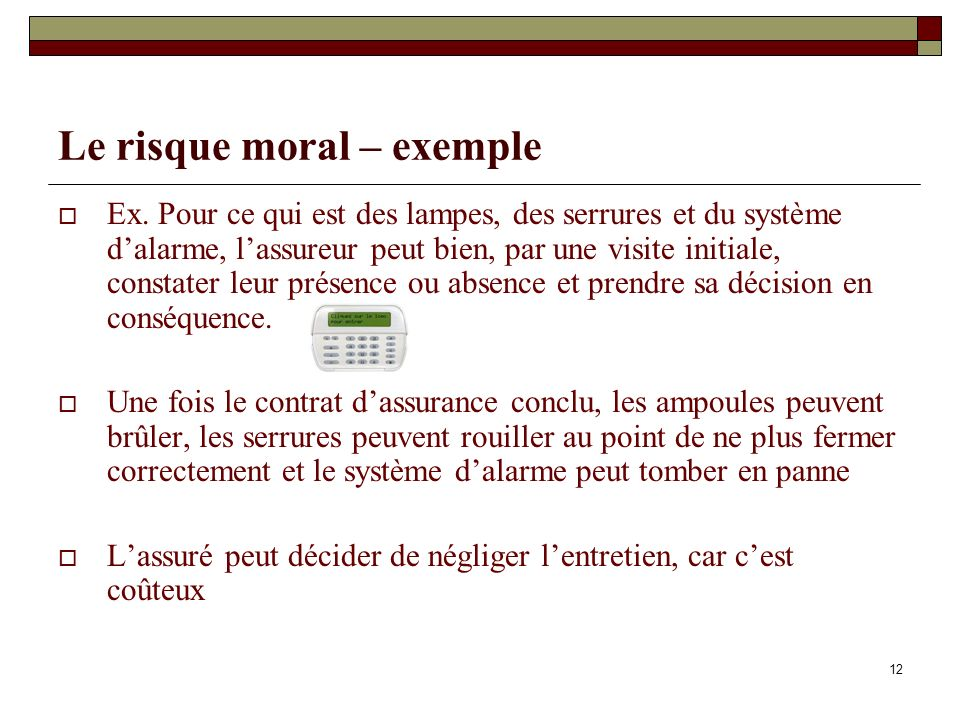 Le risque moral – exemple