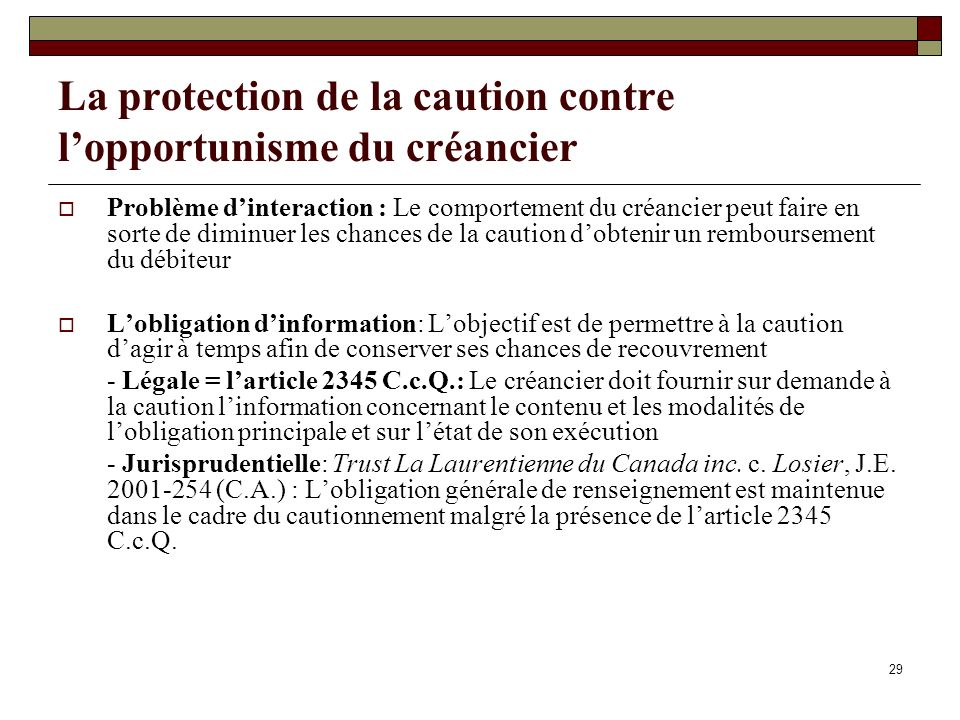 La protection de la caution contre l'opportunisme du créancier