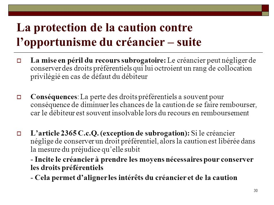 La protection de la caution contre l'opportunisme du créancier – suite