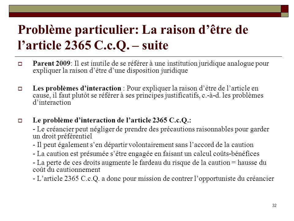 Problème particulier: La raison d'être de l'article 2365 C. c. Q
