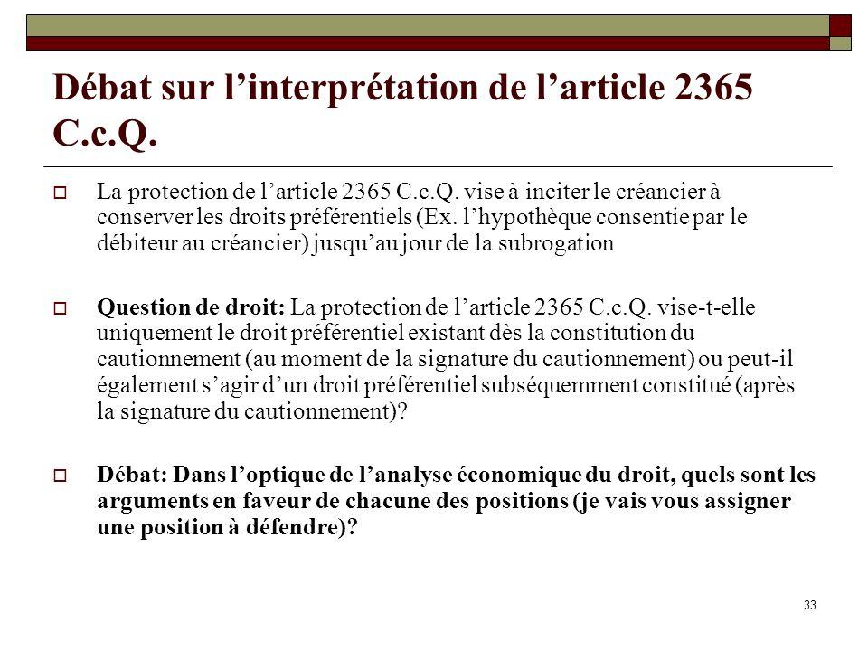 Débat sur l'interprétation de l'article 2365 C.c.Q.