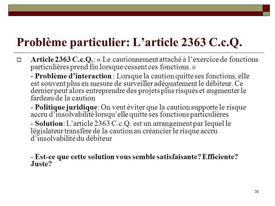 Problème particulier: L'article 2363 C.c.Q.