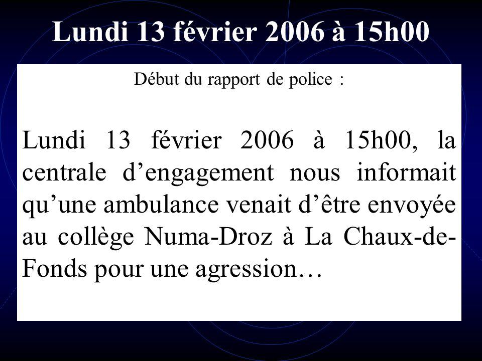 Début du rapport de police :