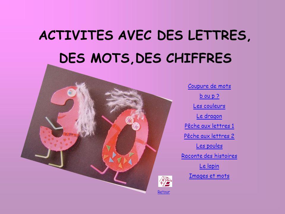 ACTIVITES AVEC DES LETTRES,