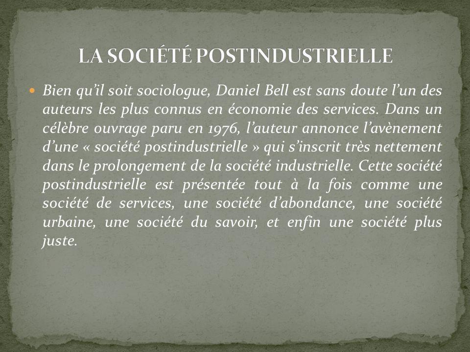 LA SOCIÉTÉ POSTINDUSTRIELLE