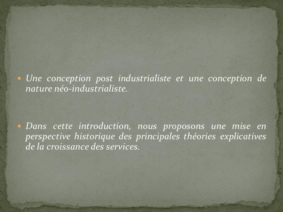 Une conception post industrialiste et une conception de nature néo-industrialiste.