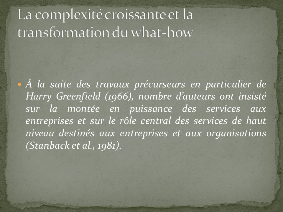 La complexité croissante et la transformation du what-how