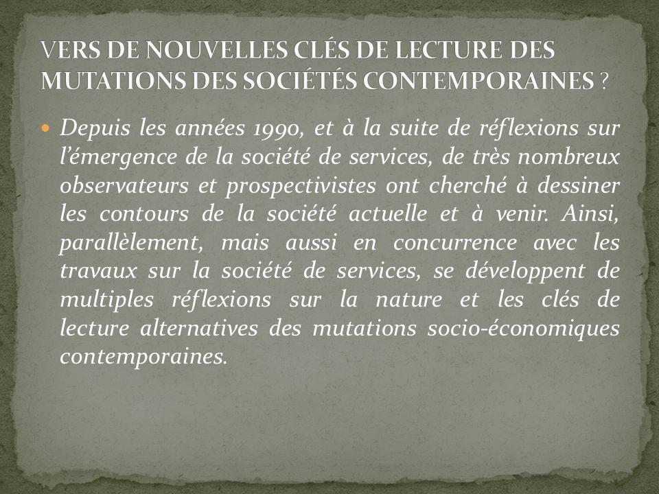 VERS DE NOUVELLES CLÉS DE LECTURE DES MUTATIONS DES SOCIÉTÉS CONTEMPORAINES