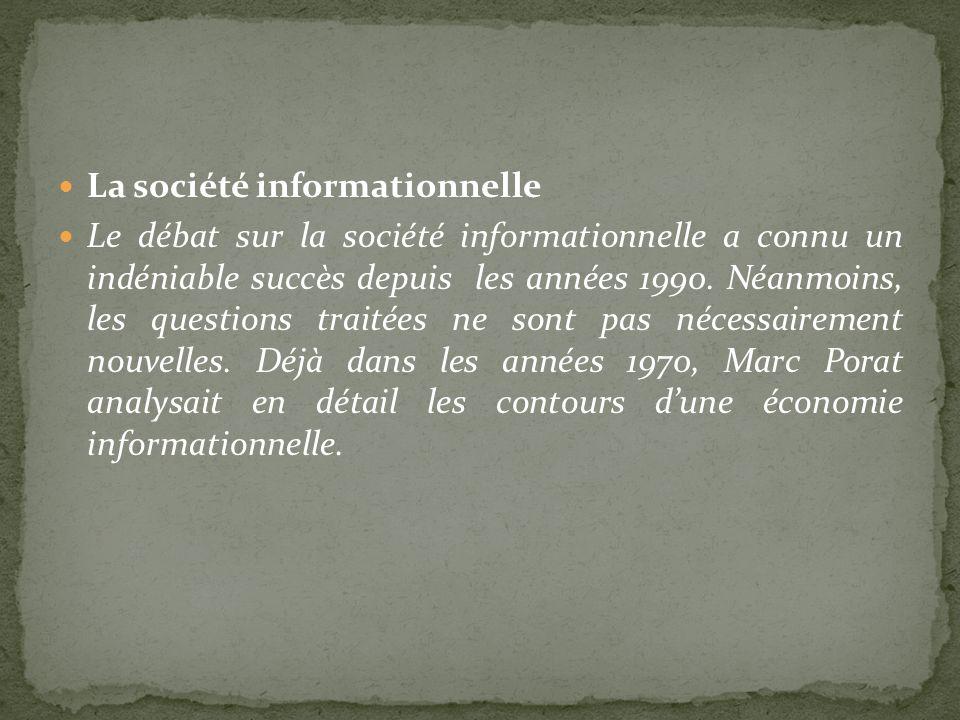 La société informationnelle