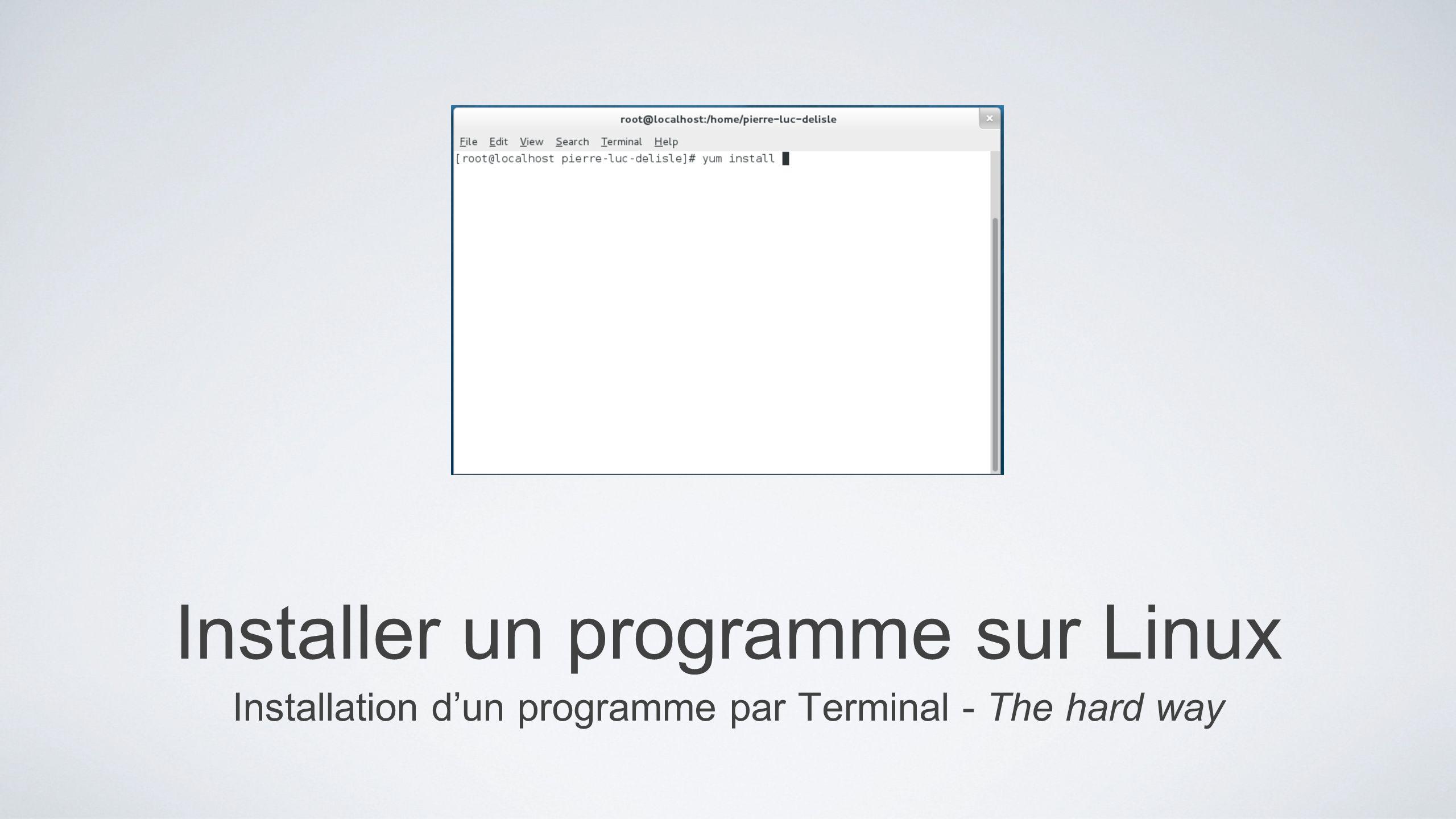 Installer un programme sur Linux