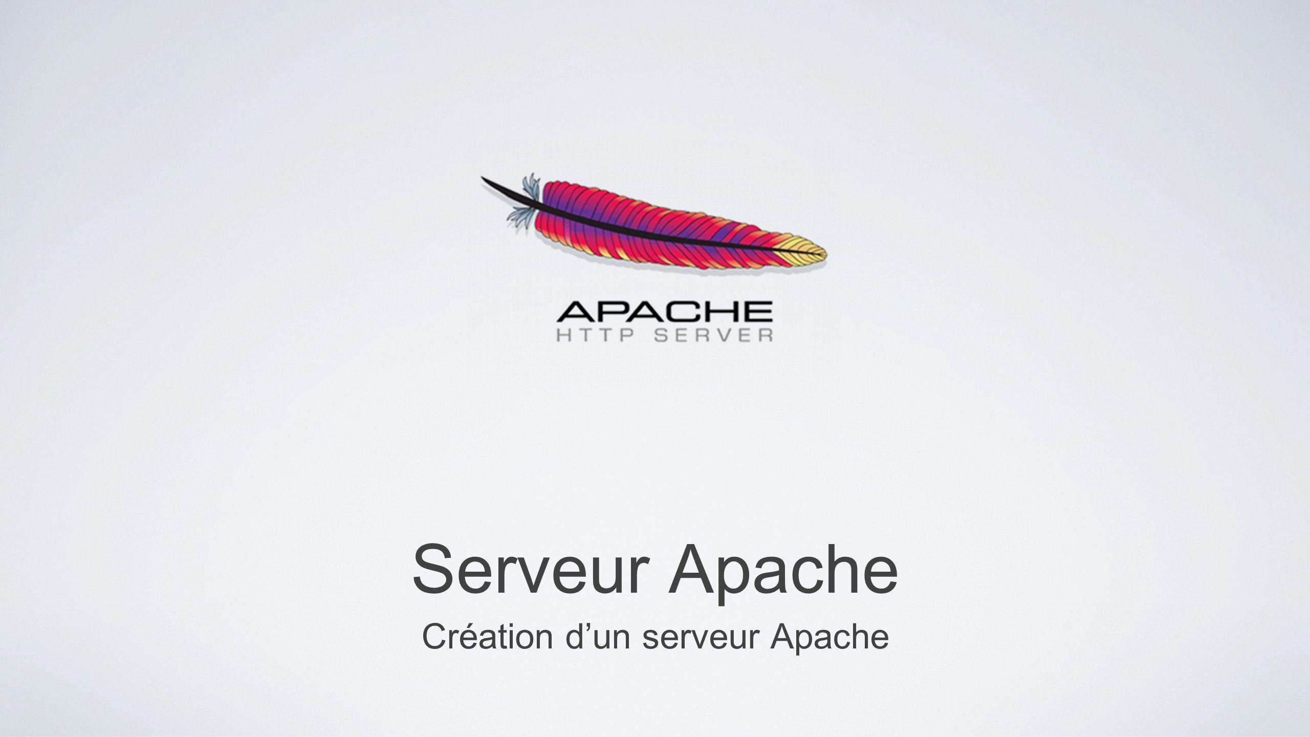 Création d'un serveur Apache