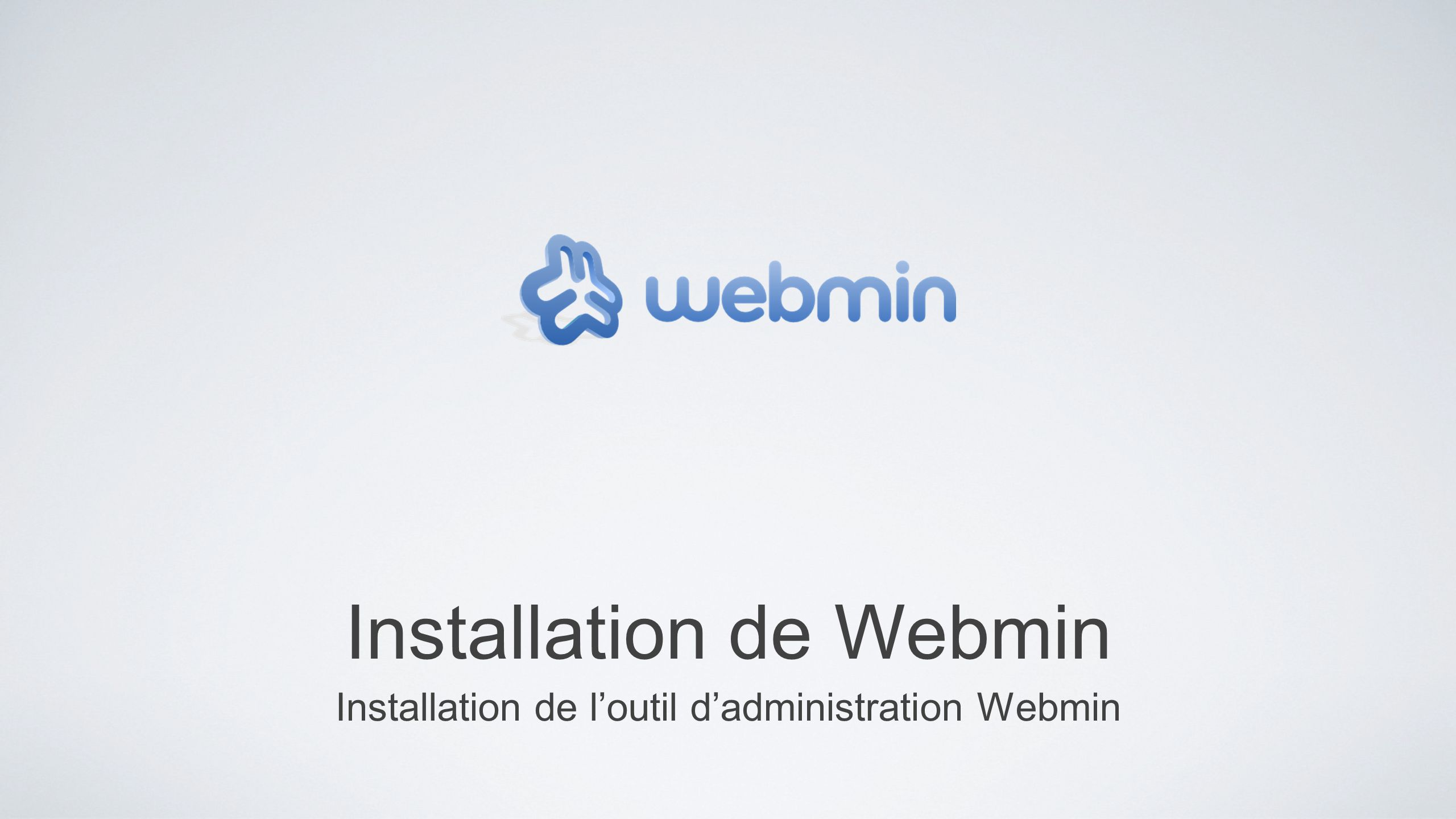 Installation de Webmin