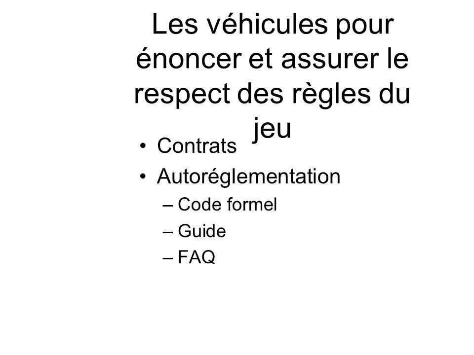 Les véhicules pour énoncer et assurer le respect des règles du jeu