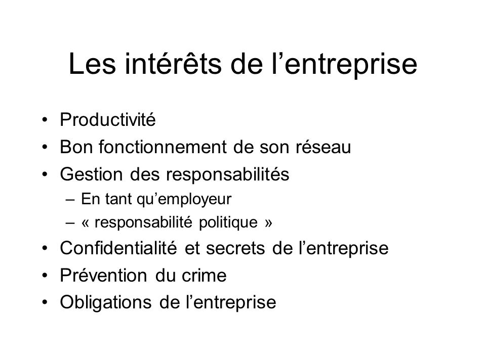 Les intérêts de l'entreprise