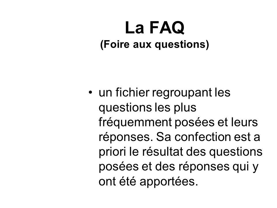 La FAQ (Foire aux questions)