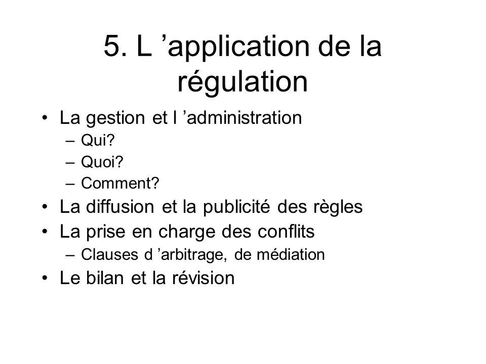 5. L 'application de la régulation