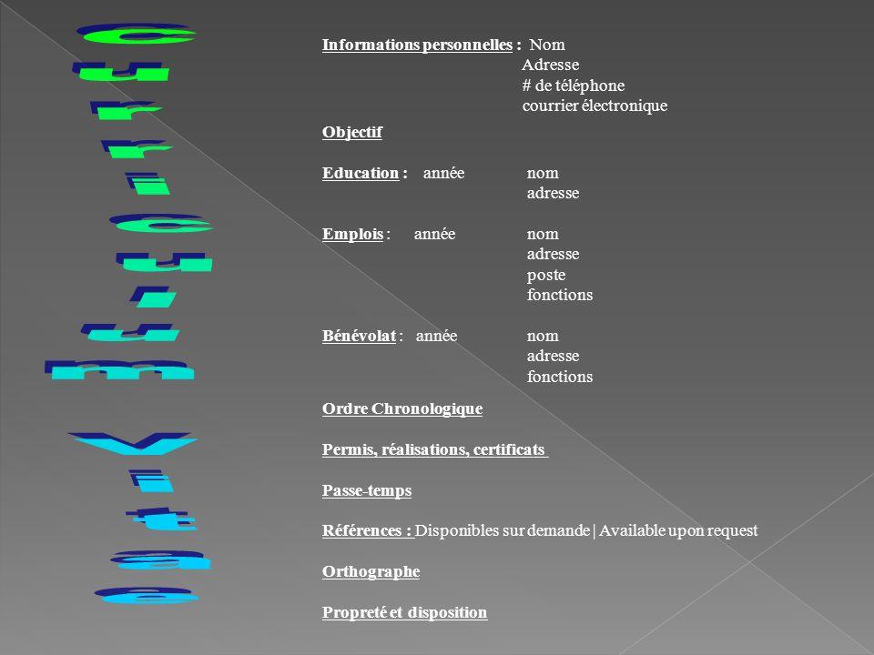 Curriculum Vitae Informations personnelles : Nom Adresse