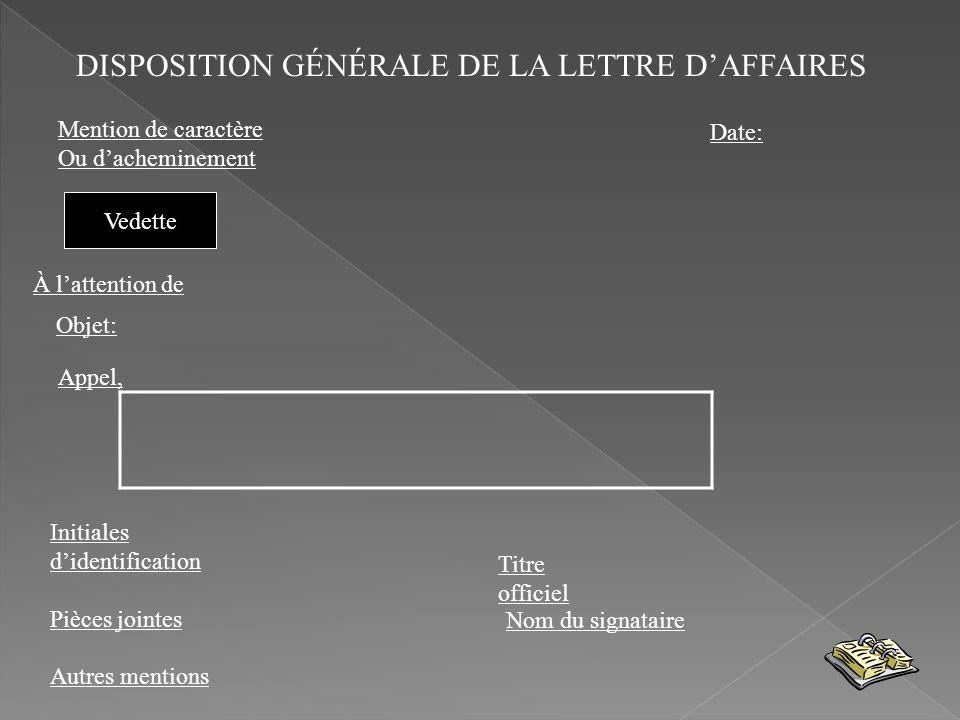 DISPOSITION GÉNÉRALE DE LA LETTRE D'AFFAIRES