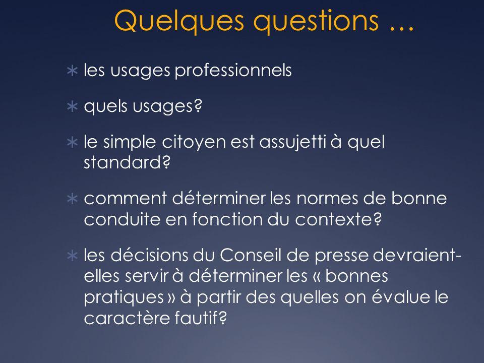 Quelques questions … les usages professionnels quels usages