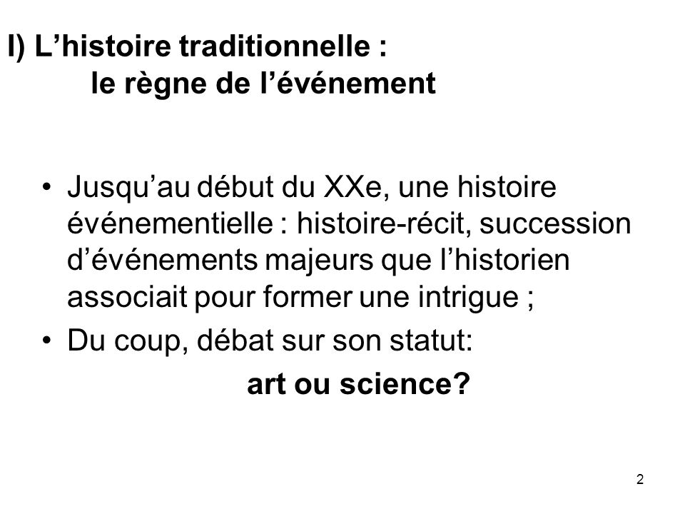 I) L'histoire traditionnelle : le règne de l'événement