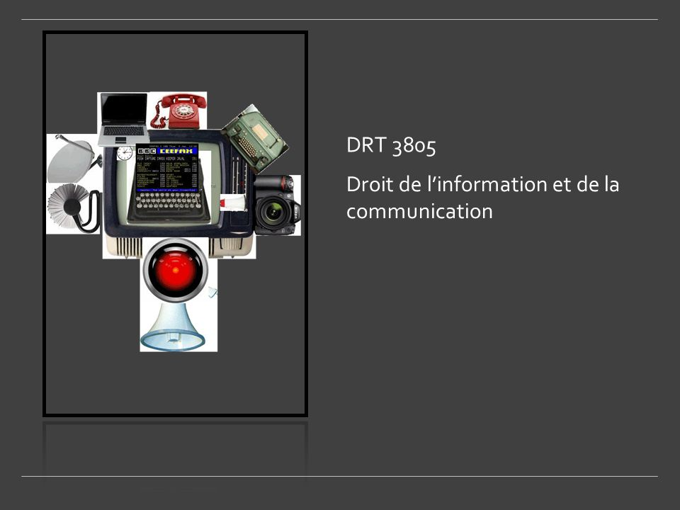 DRT 3805 Droit de l'information et de la communication