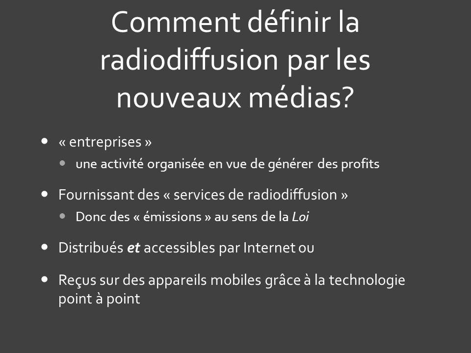 Comment définir la radiodiffusion par les nouveaux médias