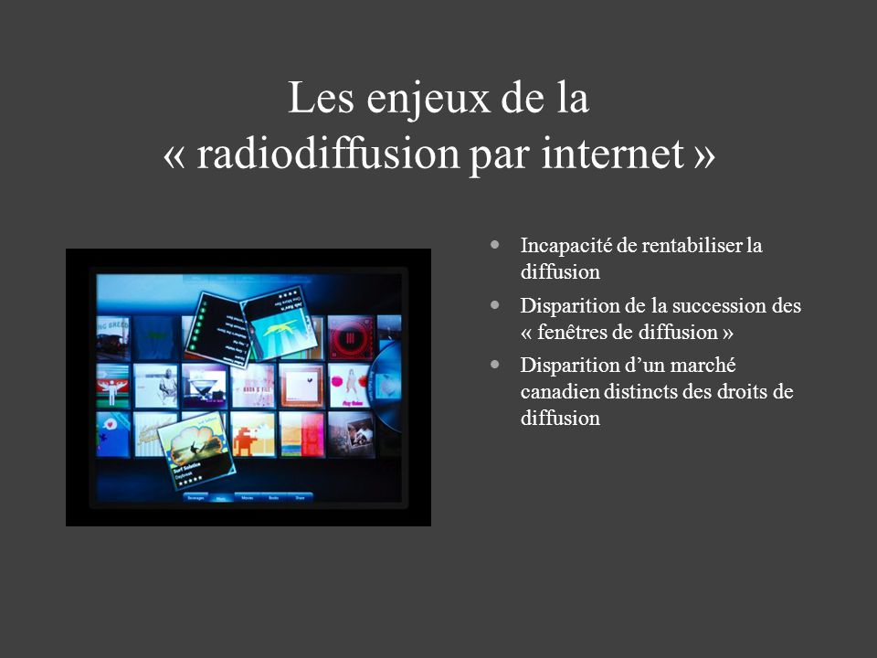 Les enjeux de la « radiodiffusion par internet »