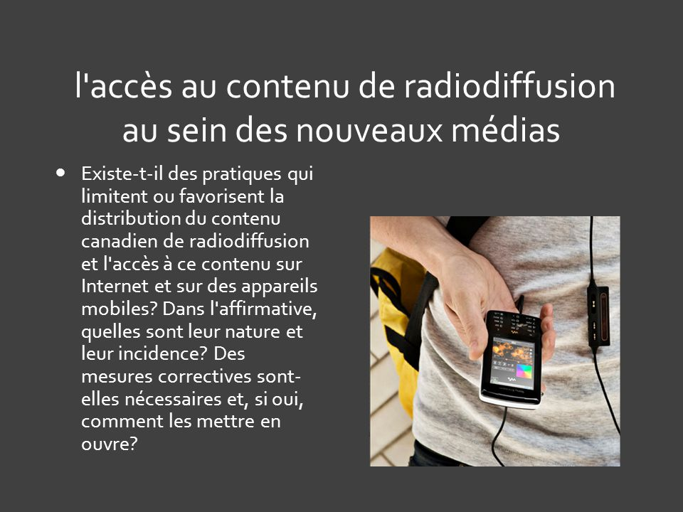 l accès au contenu de radiodiffusion au sein des nouveaux médias