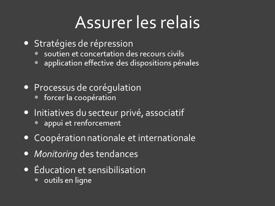 Assurer les relais Stratégies de répression Processus de corégulation