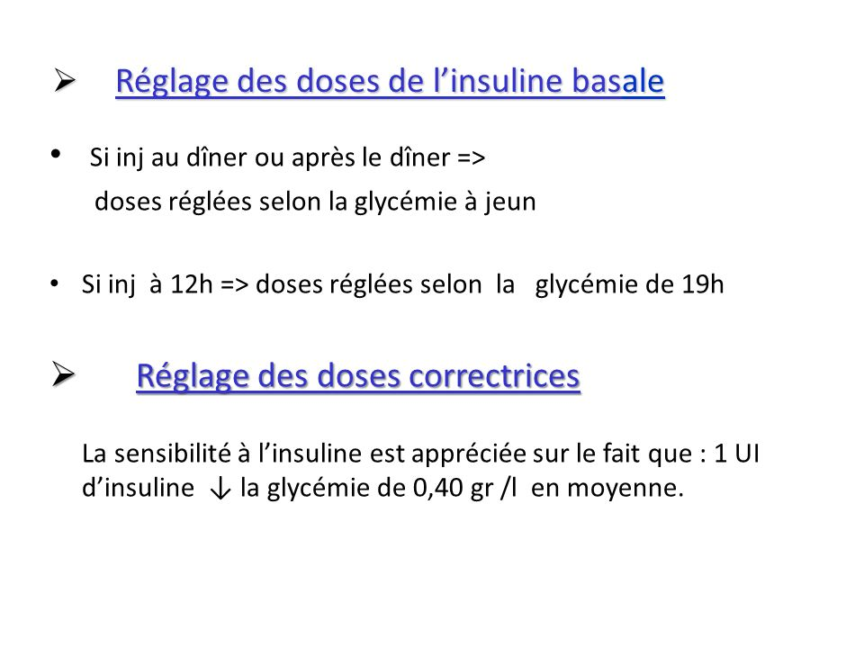 Réglage des doses de l'insuline basale