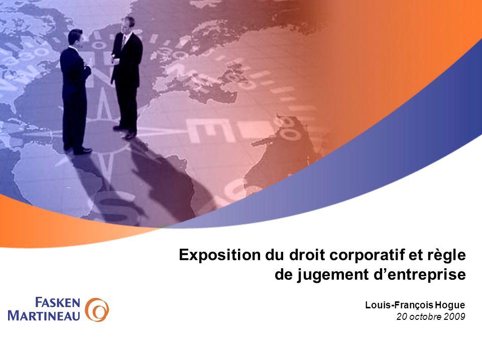 Exposition du droit corporatif et règle de jugement d'entreprise
