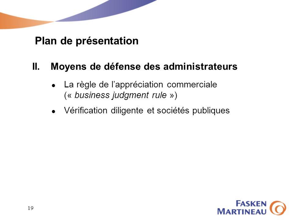 Plan de présentation II. Moyens de défense des administrateurs