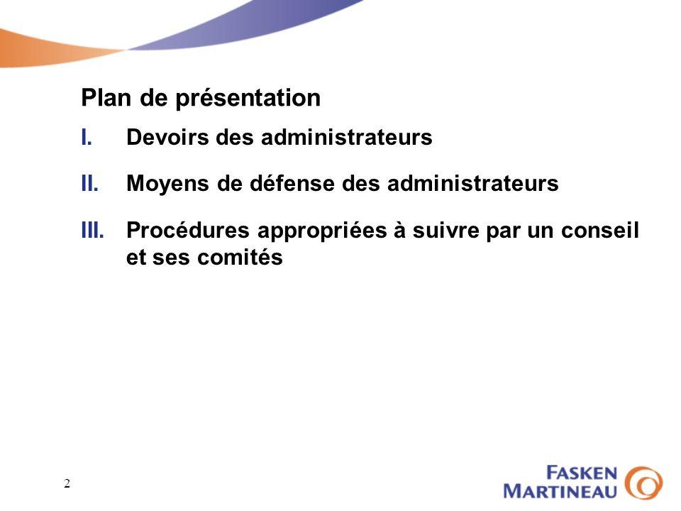 Plan de présentation Devoirs des administrateurs
