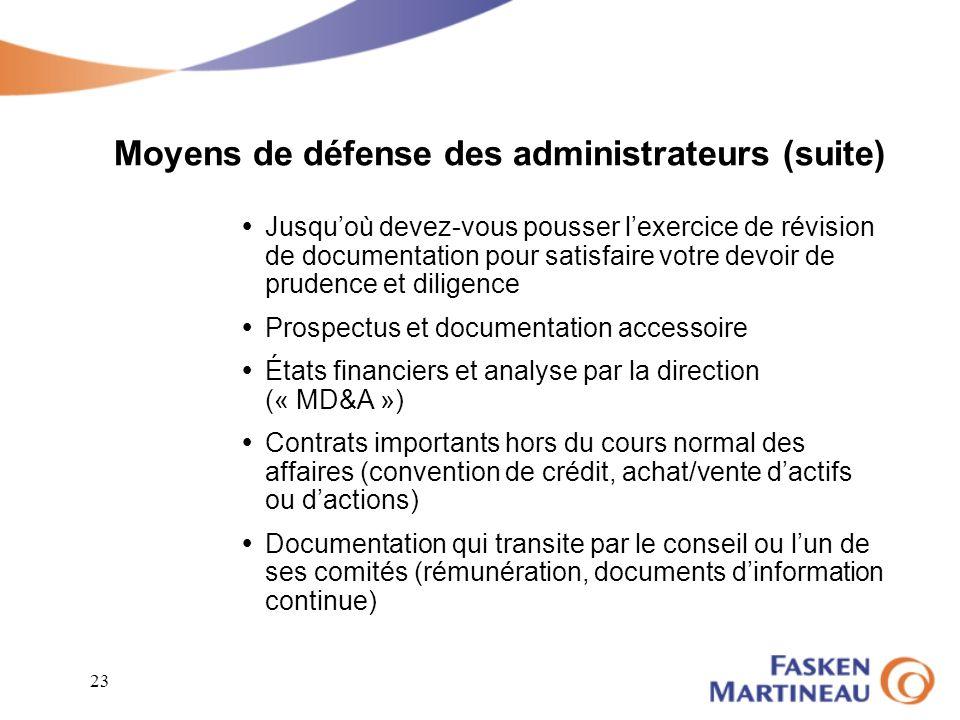 Moyens de défense des administrateurs (suite)