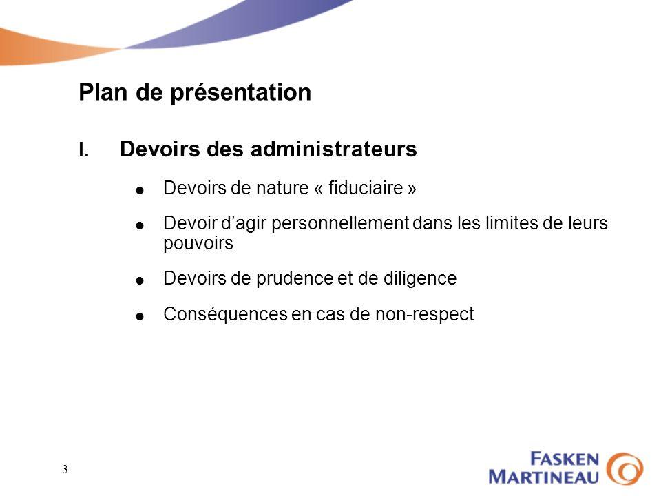 Plan de présentation I. Devoirs des administrateurs