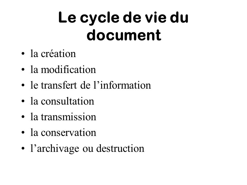 Le cycle de vie du document