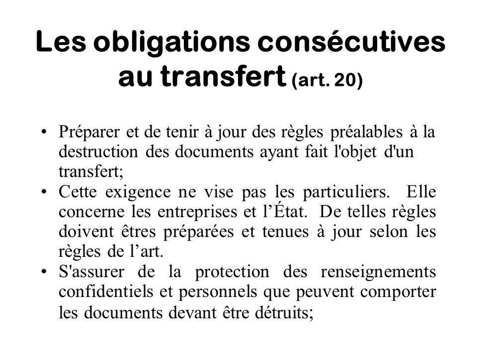 Les obligations consécutives au transfert (art. 20)