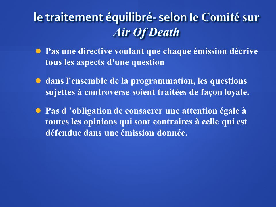 le traitement équilibré- selon le Comité sur Air Of Death