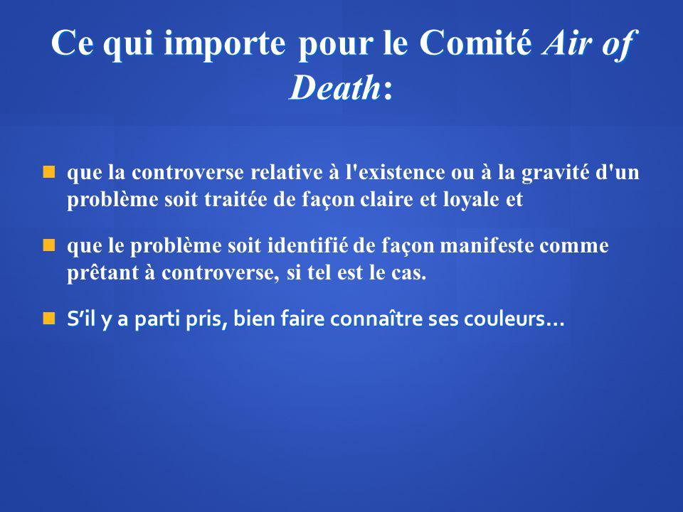 Ce qui importe pour le Comité Air of Death: