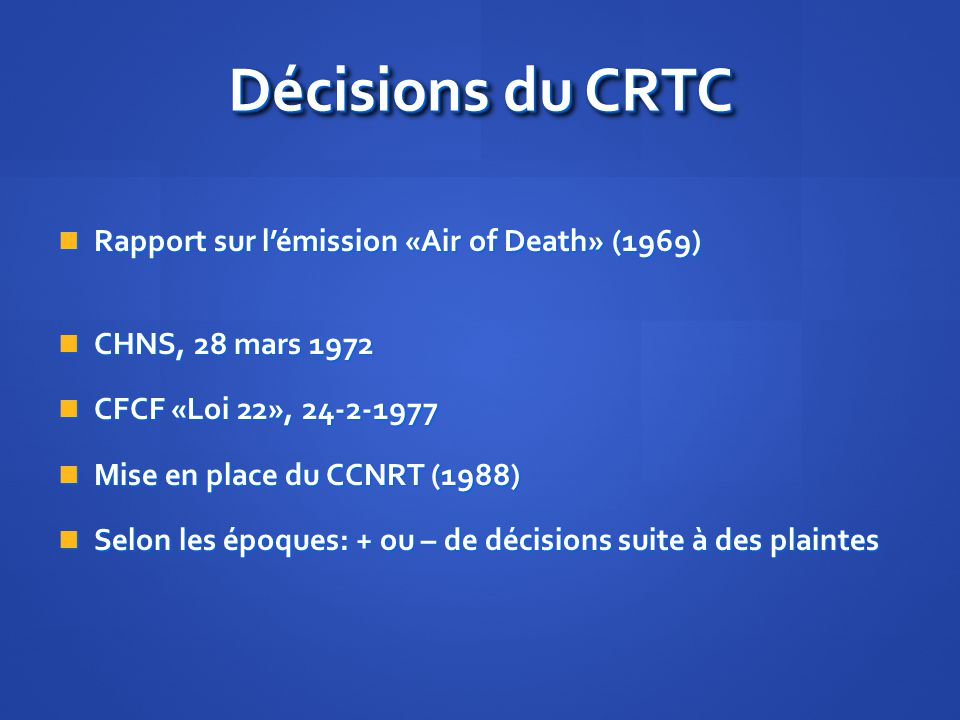 Décisions du CRTC Rapport sur l'émission «Air of Death» (1969)
