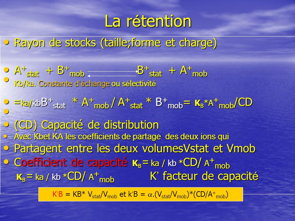 K'B = KB* Vstat/Vmob et k'B = a.(Vstat/Vmob)*(CD/A+mob)