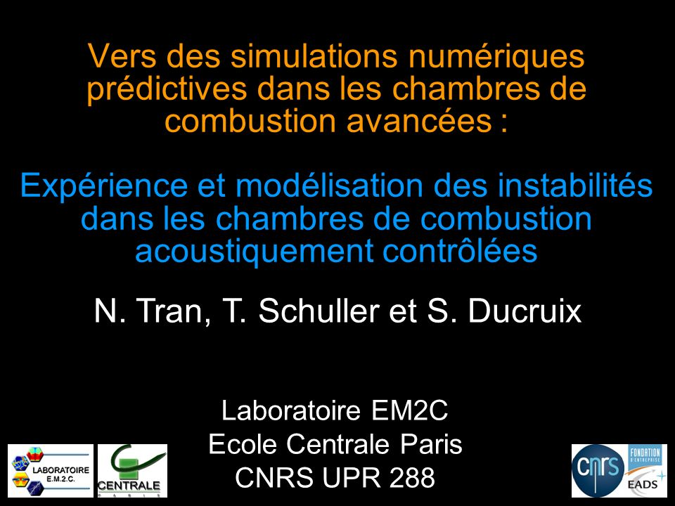 Laboratoire EM2C Ecole Centrale Paris CNRS UPR 288