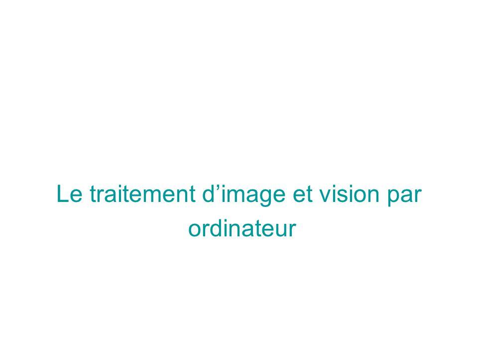 Le traitement d'image et vision par