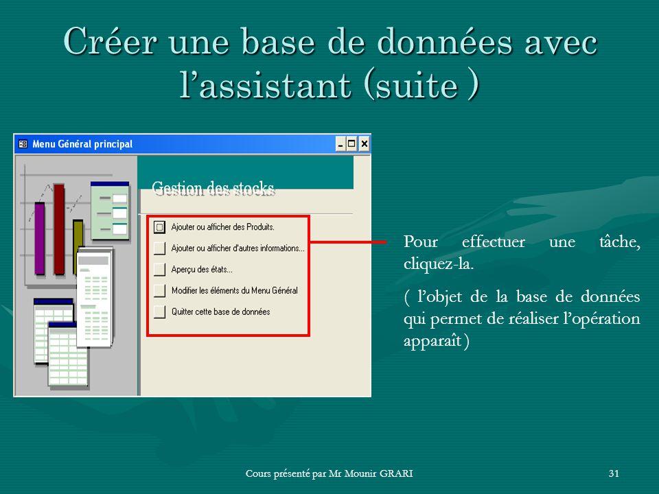Créer une base de données avec l'assistant (suite )