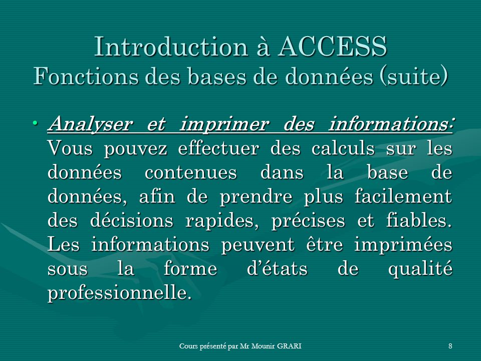 Introduction à ACCESS Fonctions des bases de données (suite)