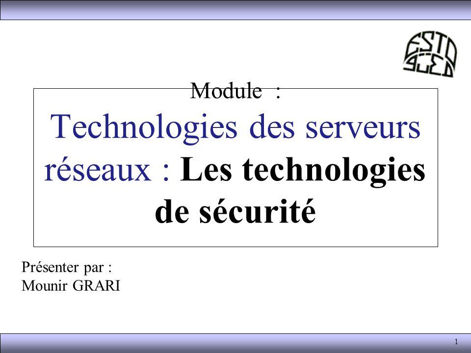 Module : Technologies des serveurs réseaux : Les technologies de sécurité