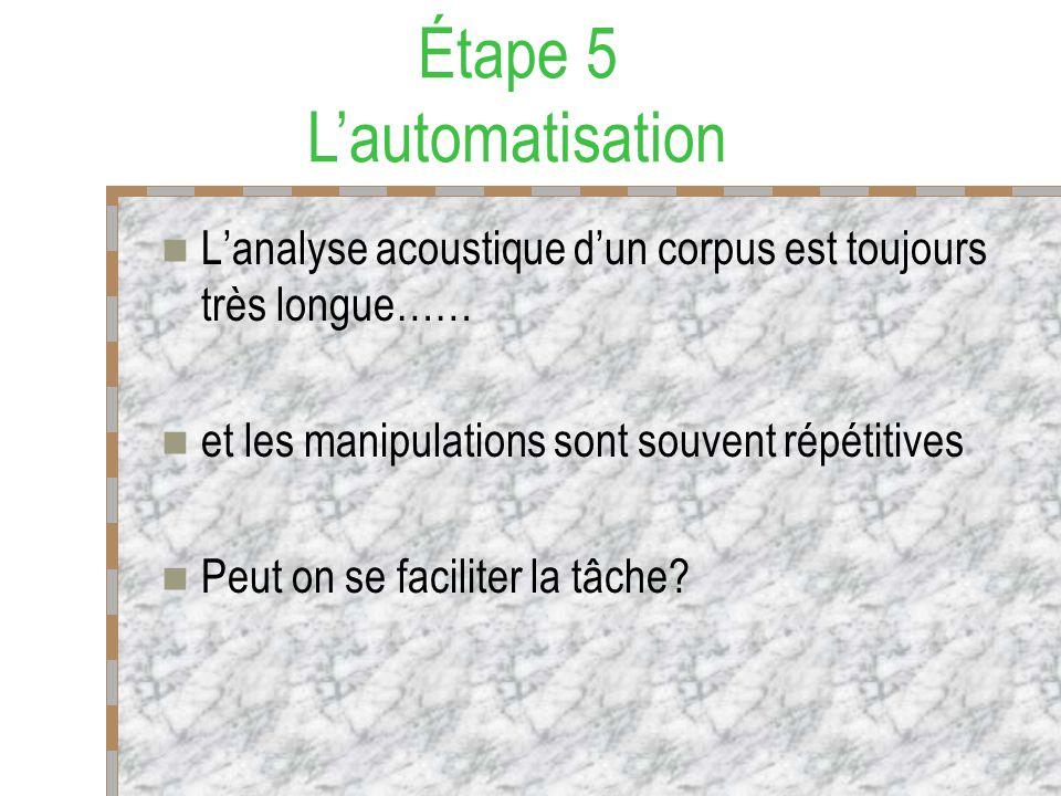 Étape 5 L'automatisation